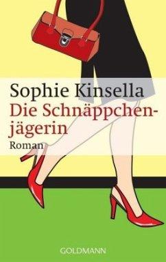 Die Schnäppchenjägerin - Kinsella, Sophie