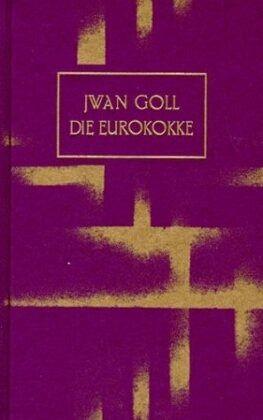 Die Eurokokke - Goll, Yvan