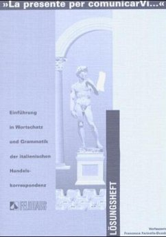 La presente per comunicarVi . . ., Lösungsheft - Farinella-Duodu, Francesca
