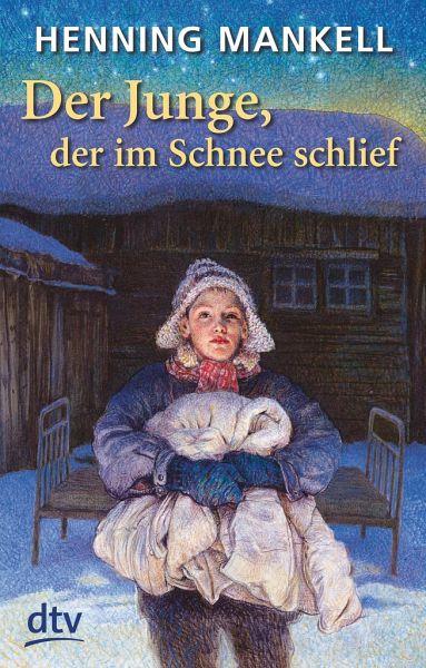 Der Junge, der im Schnee schlief - Mankell, Henning