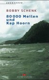 80000 Meilen und Kap Hoorn
