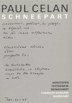 Schneepart / Werke, Tübinger Ausgabe - Celan, Paul