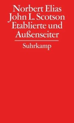 Gesammelte Schriften 04. Etablierte und Außenseiter - Elias, Norbert Elias, Norbert; Scotson, John L.