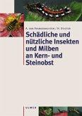 Schädliche und nützliche Insekten und Milben an Kern- und Steinobst