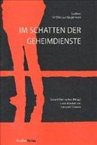 Im Schatten der Geheimdienste - Steinacher, Gerald (Hrsg.)