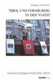 Tirol und Vorarlberg in der NS-Zeit