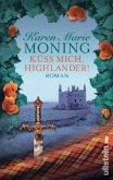 Küss mich, Highlander! / Highland-Saga Bd.3