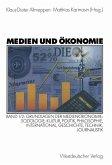 Medien und Ökonomie 1/2