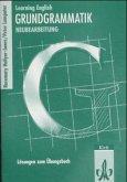 Grundgrammatik. Ausgabe für Gymnasien. Neubearbeitung. Lösungen zum Übungsbuch