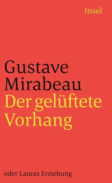 Der gelüftete Vorhang oder Lauras Erziehung - Mirabeau, Honoré-Gabriel Riquetti