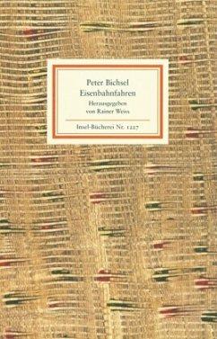 Eisenbahnfahren - Bichsel, Peter