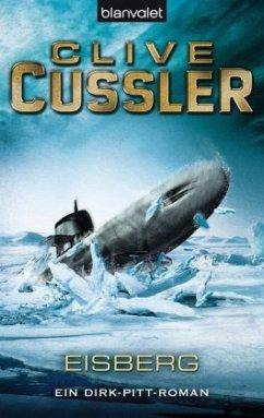 Eisberg / Dirk Pitt Bd.2 - Cussler, Clive