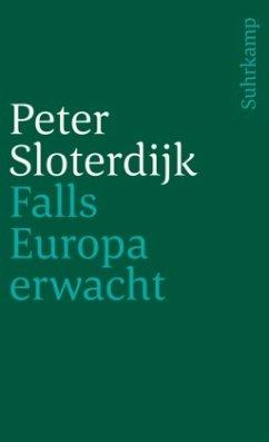Falls Europa erwacht - Sloterdijk, Peter