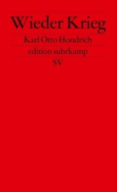 Wieder Krieg - Hondrich, Karl O.
