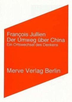 Der Umweg über China - Jullien, François