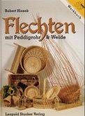Werkbuch Flechten mit Peddigrohr und Weide
