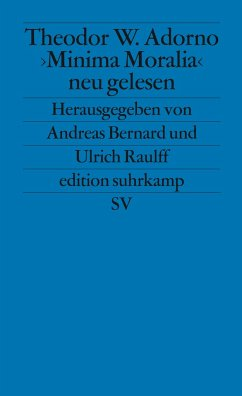 ' Minima Moralia' neu gelesen - Adorno, Theodor W.