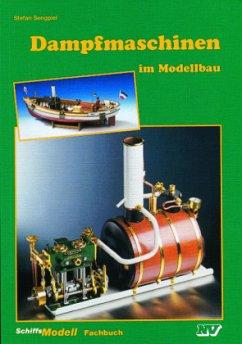 Dampfmaschinen im Modellbau als Montagesatz, al...