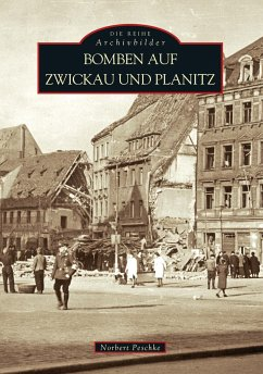 Bomben auf Zwickau und Planitz 1