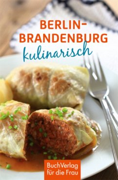 Berlin & Mark Brandenburg kulinarisch - Boldt, Klaus-Jürgen