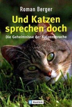 Und Katzen sprechen doch - Berger, Roman