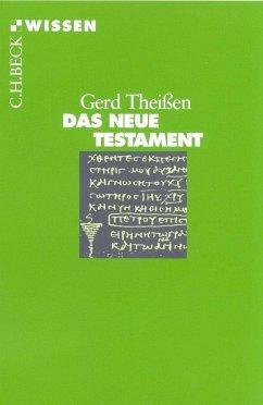 Das Neue Testament - Theißen, Gerd