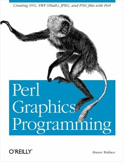 Perl Graphics Programming: Creating Svg, SWF (Flash), JPEG and PNG Files with Perl - Wallace, Shawn