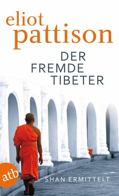Der fremde Tibeter / Shan ermittelt Bd.1 - Pattison, Eliot