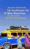 Ein Gentleman für Mma Ramotswe / Mma Ramotswe Roman Bd.2