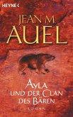 Ayla und der Clan des Bären / Ayla Bd.1