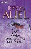 Ayla und das Tal der Pferde / Ayla Bd.2