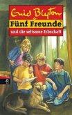 Fünf Freunde und die seltsame Erbschaft / Fünf Freunde Bd.33