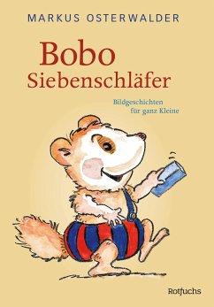 Bobo Siebenschläfer - Osterwalder, Markus