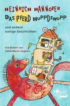 Das Pferd Huppdiwupp und andere lustige Geschichten - Hannover, Heinrich