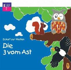 Die 3 vom Ast, 1 Audio-CD - Zur Nieden, Eckart