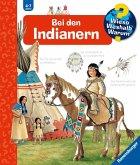 Bei den Indianern / Wieso? Weshalb? Warum? Bd.18