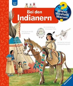 Bei den Indianern / Wieso? Weshalb? Warum? Bd.18 - Weinhold, Angela