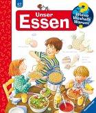 Unser Essen / Wieso? Weshalb? Warum? Bd.19