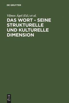 Das Wort - Seine strukturelle und kulturelle Dimension