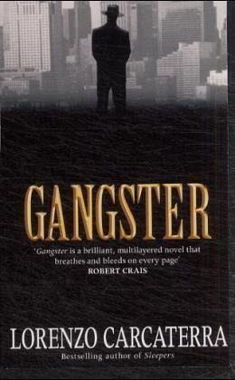Gangster Von Lorenzo Carcaterra Englisches Buch Bucher De