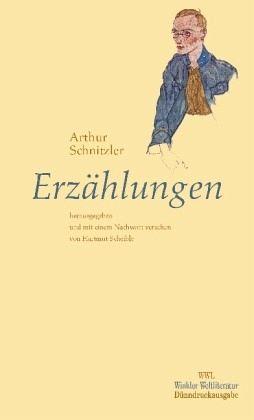 Erzählungen - Schnitzler, Arthur