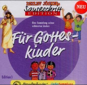 Sauseschritt Edition 3. Für Gotteskinder. CD - Jöcker, Detlev