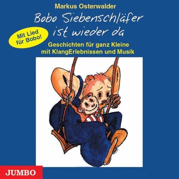 Bobo Siebenschläfer ist wieder da, 1 Audio-CD - Osterwalder, Markus
