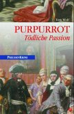 Purpurrot / Preußen Krimi Bd.2