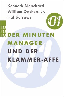 Der Minuten Manager und der Klammer-Affe - Blanchard, Kenneth; Oncken, William; Burrows, Hal