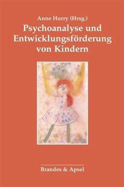 Psychoanalyse und Entwicklungsförderung von Kindern
