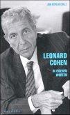 Leonard Cohen, In eigenen Worten