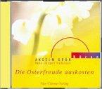 Die Osterfreude auskosten, 1 Audio-CD