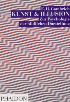 Kunst & Illusion - Gombrich, Ernst H.