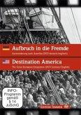Aufbruch in die Fremde /Destination America, 1 DVD